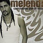 Melendi Caminando Por La Vida (Remastered)
