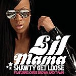 Lil Mama Shawty Get Loose (Mister Best And Spyda Slower Version)