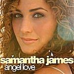 Samantha James Angel Love (8-Track Maxi-Single)