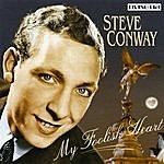 Steve Conway My Foolish Heart
