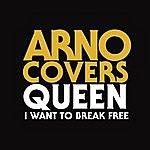 Arno I Want To Break Free (Single)