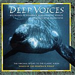 Paul Winter Deep Voices: Recordings Of Humpback, Blue, And Right Whales
