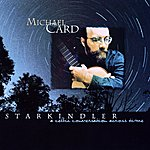 Michael Card Starkindler: A Celtic Conversation Across Time