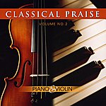 Phillip Keveren Classical Praise Vol. 2:  Piano & Violin