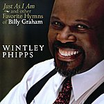 Wintley Phipps Just As I Am & Other Favorite Hymns Of Billy Graham