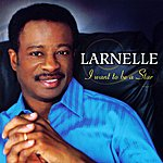 Larnelle Harris I Want To Be A Star