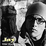 Jay Wild World (Single)