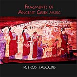 Petros Tabouris Fragments Of Ancient Greek Music