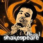 Akala Shakespeare (2-Track Single) (Parental Advisory)