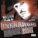 Million Dan Infrared Mixtape