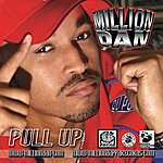 Million Dan Pull Up (3-Track Remix Maxi-Single)