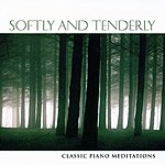 Phillip Keveren Softly & Tenderly