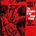 Mikis Theodorakis Peoples' Music: The Struggles Of The Greek People