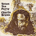 Charlie Brown Jr. Teton Tea Party