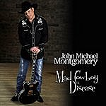 John Michael Montgomery Mad Cowboy Disease (Single)