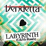 Vendetta Labyrinth: Remixed By U&Me (2-Track Single)
