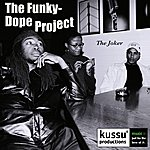 The FunkyDope Project The Joker (4-Track Maxi-Single)