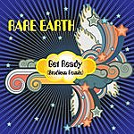 Rare Earth Get Ready: Stadium Remix (Single)