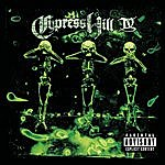 Cypress Hill IV (Parental Advisory)