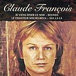 Claude François Le Chanteur Malheureux