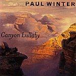 Paul Winter Canyon Lullaby