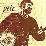 Pete Seeger Pete