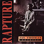 Jay Thomas Rapture