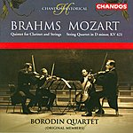 Borodin String Quartet Brahms: Quintet For Clarinet & Strings/Mozart: String Quartet in D Minor, KV.421