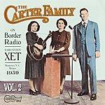The Carter Family On Border Radio - 1939: Vol.2