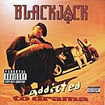 BlackJack Addicted To Drama