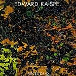 Edward Ka-Spel Pieces Of 8