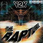 Y2K The Rapture (6-Track Maxi-Single)