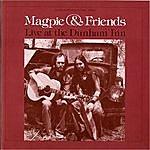 Magpie Live At The Dunham Inn