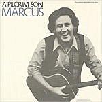 Marcus A Pilgrim's Son