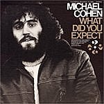 Michael Cohen What Did You Expect...?: Songs About The Experiences Of Being Gay