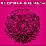 "Timothy Leary The Psychedelic Experience: Readings From The Book ""The Psychedelic Experience. A Manual Based On The Tibetan..."""