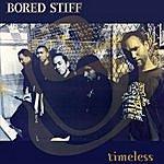 Bored Stiff Timeless (Parental Advisory)