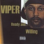 Viper Ready And Willing