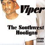 Viper The Southwest Hooligan