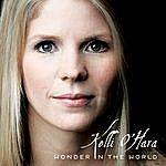 Kelli O'Hara Wonder In The World