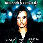 Bell Book & Candle Read My Sign