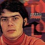 Andres do Barro O Tren (Remasterizado)