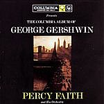 Percy Faith & His Orchestra The Columbia Album Of George Gershwin
