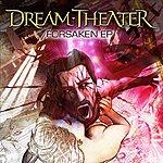 Dream Theater Foresaken EP