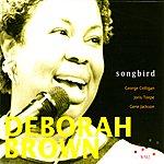 Deborah Brown Songbird