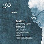 Sir Colin Davis Berlioz: Benvenuto Cellini