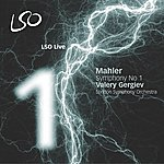 Valery Gergiev Mahler: Symphony No.1