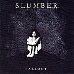 Slumber Fallout
