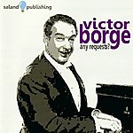 Victor Borge Any Requests?