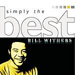 Bill Withers Simply The Best